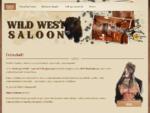 Wild West Saloon - Domov
