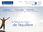 Xantis Produits 100 naturels compleacute;ments alimentaires, cures naturelles, cosmeacute;tique