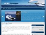 Yacht Transfer - Θαλάσσια Μεταφορά Σκαφών