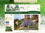 Zahradní architektura - návrhy, úpravy a realizace zahrad