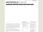 Festspiele Zürich 2014 - Zürcher Festspiele vom 13. Juni - 13. Juli 2014 - quot;Prometheus - Entfe
